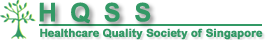 HQSS Healthcare Quality Course 2018 | Healthcare Quality Society of Singapore